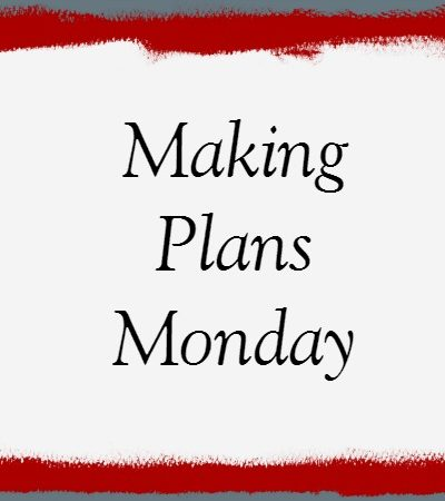 Making Plans Monday – a trip to Nashville for me