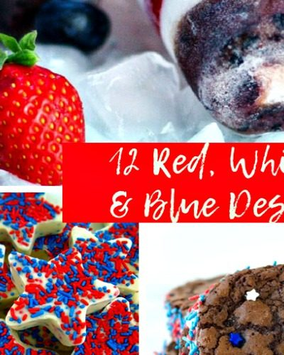 12 Red, White, and Blue Desserts