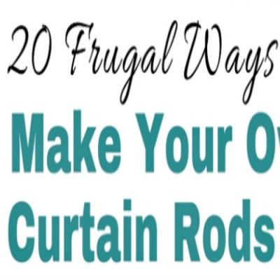 20 Frugal Ways to Make your Own Curtain Rods