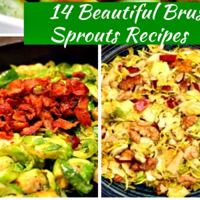 14 Beautiful Brussels Sprouts Recipes