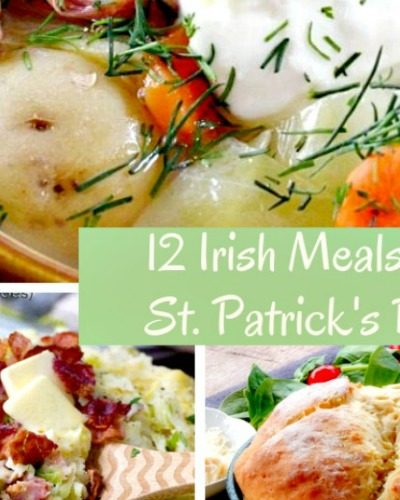 12 Irish Meals for St. Patrick's Day