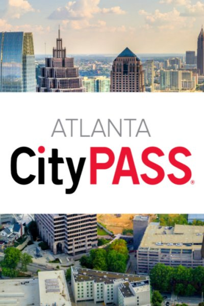 atlanta-citypass-my-home-and-travels