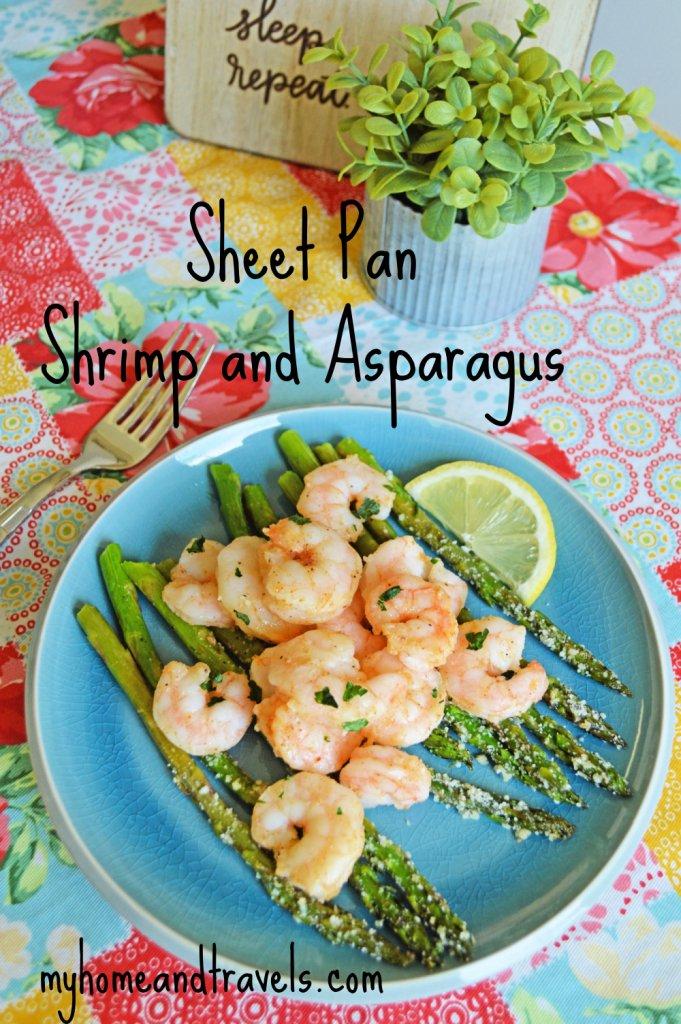 sheet pan asparagus shrimp my home and travels pinterest image