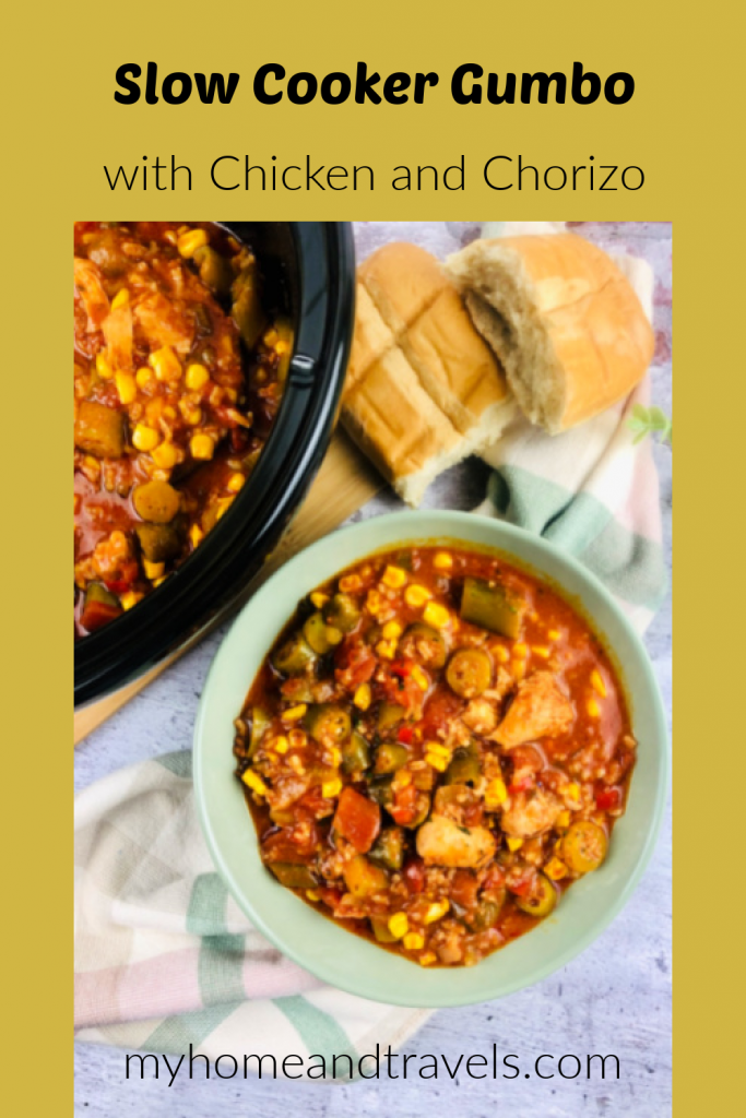 slow cooker gumbo chicken and chorizo my home and travels pinterest image