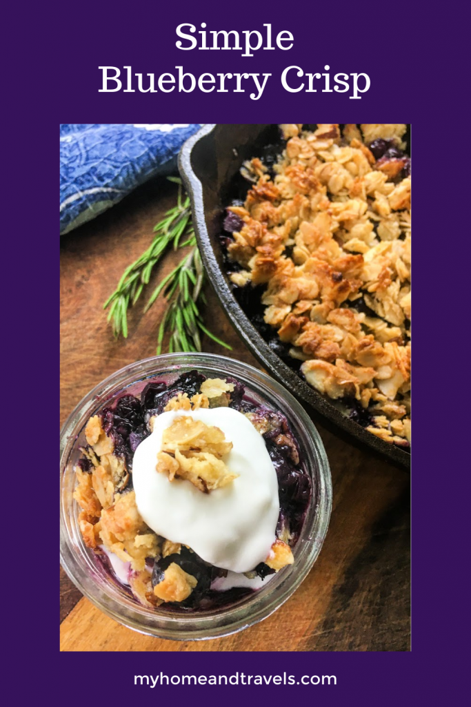 Simple Blueberry Crisp with Maple Syrup my home and travels image PINTEREST