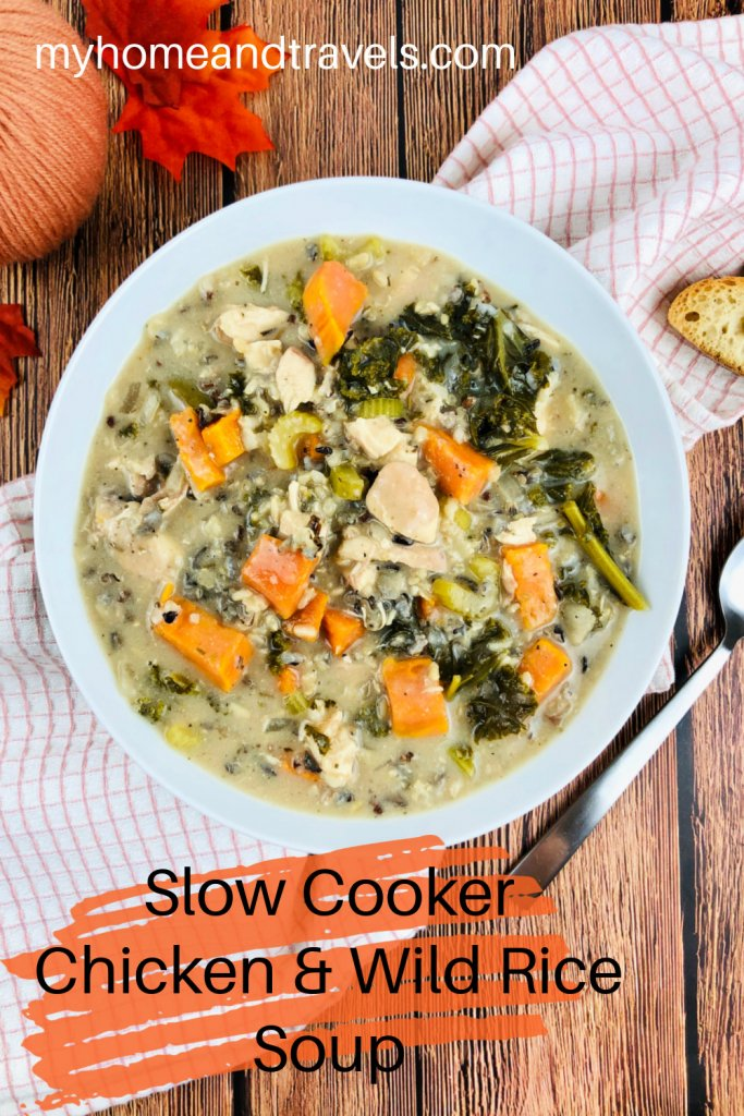 slow cooker chicken and wild rice soup my home and travels pinterest image
